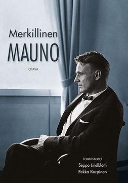 Korpinen, Pekka - Merkillinen Mauno, e-kirja