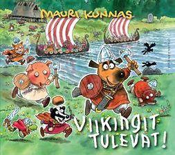 Kunnas, Mauri - Viikingit tulevat!, äänikirja