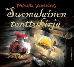 Kunnas, Mauri - Suomalainen tonttukirja, äänikirja