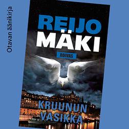 Mäki, Reijo - Kruunun vasikka, äänikirja