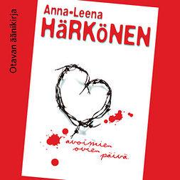 Härkönen, Anna-Leena - Avoimien ovien päivä, äänikirja