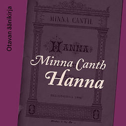 Canth, Minna - Hanna, audiobook