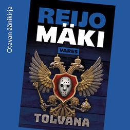 Mäki, Reijo - Tolvana, äänikirja