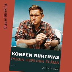 Simon, John - Koneen ruhtinas: Pekka Herlinin elämä, äänikirja