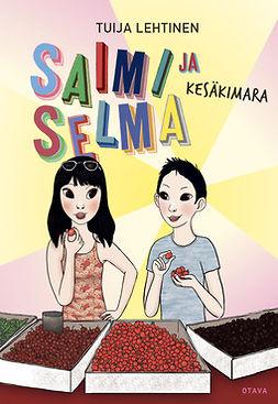 Lehtinen, Tuija - Saimi ja Selma Kesäkimara, e-kirja