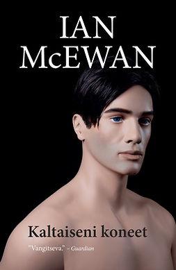 McEwan, Ian - Kaltaiseni koneet, e-kirja