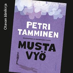 Tamminen, Petri - Musta vyö, audiobook