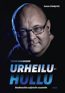 Lindqvist, Lasse - Urheiluhullu: Stadioneilta suljetulle osastolle, e-kirja