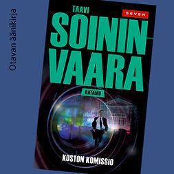Soininvaara, Taavi - Koston komissio, äänikirja