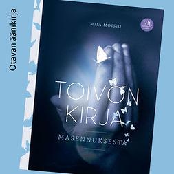Moisio, Miia - Toivon kirja masennuksesta, äänikirja