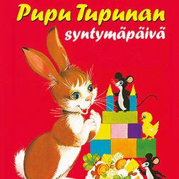 Koskimies, Pirkko - Pupu Tupunan syntymäpäivä, äänikirja