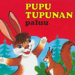 Koskimies, Pirkko - Pupu Tupunan paluu, äänikirja