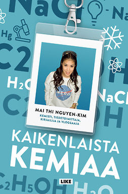 Nguyen-Kim, Mai Thi - Kaikenlaista kemiaa, ebook