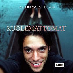 Giuliani, Alberto - Kuolemattomat, äänikirja