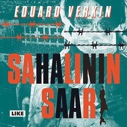 Verkin, Eduard - Sahalinin saari, audiobook