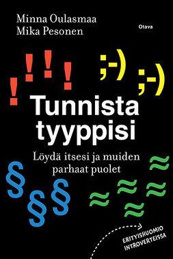 Oulasmaa, Minna - Tunnista tyyppisi: Löydä itsesi ja muiden parhaat puolet, e-kirja