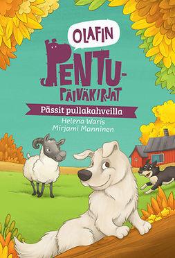 Waris, Helena - Olafin pentupäiväkirjat - Pässit pullakahveilla, e-kirja