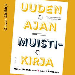 Huotilainen, Minna - Uuden ajan muistikirja, äänikirja