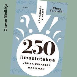 Saramäki, Rinna - 250 ilmastotekoa, joilla pelastat maailman, äänikirja