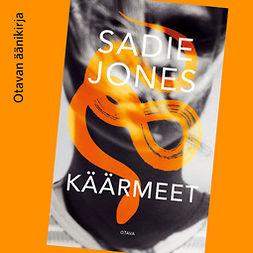 Jones, Sadie - Käärmeet, äänikirja