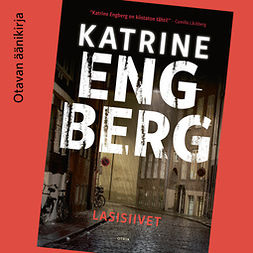 Engberg, Katrine - Lasisiivet, audiobook