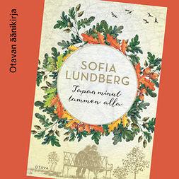 Lundberg, Sofia - Tapaa minut tammen alla, äänikirja