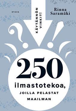 Saramäki, Rinna - 250 ilmastotekoa, joilla pelastat maailman, e-kirja