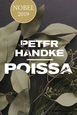 Handke, Peter - Poissa: Satu, ebook