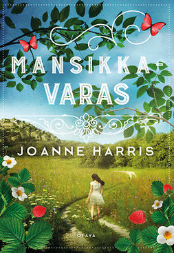 Harris, Joanne - Mansikkavaras, ebook