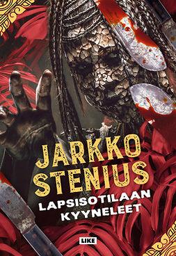 Stenius, Jarkko - Lapsisotilaan kyyneleet, e-kirja