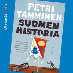 Tamminen, Petri - Suomen historia, äänikirja