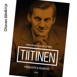 Ervasti, Pekka - Tiitinen: Vakoilijoita ja veijareita, audiobook
