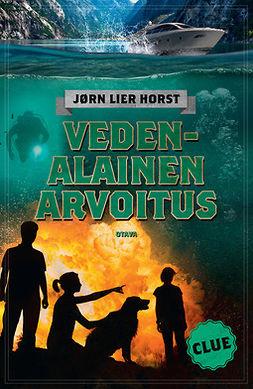 Horst, Jørn Lier - CLUE - Vedenalainen arvoitus, e-kirja