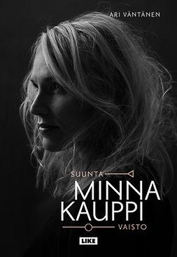Väntänen, Ari - Minna Kauppi - Suunta/vaisto, e-kirja