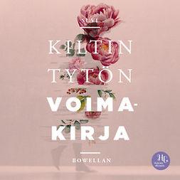 Bowellan, Suvi - Kiltin tytön voimakirja, äänikirja