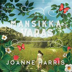 Harris, Joanne - Mansikkavaras, äänikirja