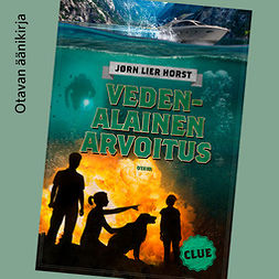Horst, Jørn Lier - CLUE - Vedenalainen arvoitus, äänikirja