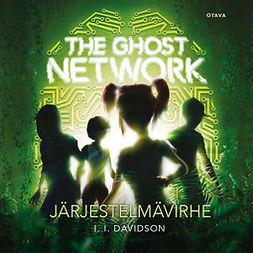 Davidson, I. l. - The Ghost Network - Järjestelmävirhe, äänikirja