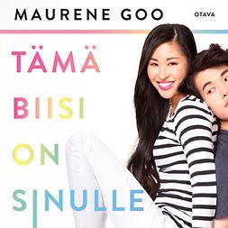 Goo, Maurene - Tämä biisi on sinulle, audiobook