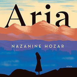 Hozar, Nazanine - Aria, äänikirja