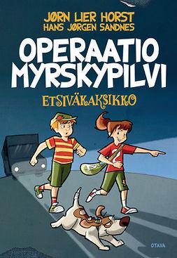 Horst, Jørn Lier - Operaatio Myrskypilvi: Etsiväkaksikko 1, e-kirja