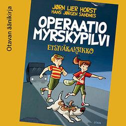 Horst, Jørn Lier - Operaatio Myrskypilvi: Etsiväkaksikko 1, äänikirja