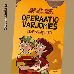 Horst, Jørn Lier - Operaatio Varjomies: Etsiväkaksikko 2, äänikirja