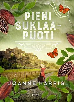 Harris, Joanne - Pieni suklaapuoti, ebook