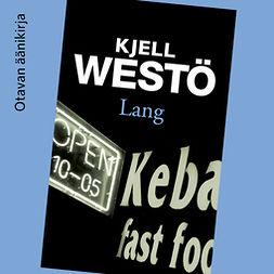 Westö, Kjell - Lang, äänikirja