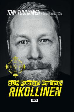 Sydow, Gunnar von - Olin Ruotsin etsityin rikollinen, e-kirja