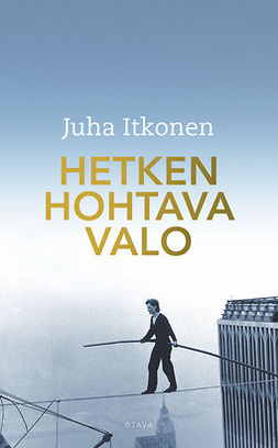 Itkonen, Juha - Hetken hohtava valo, e-kirja