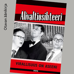 Frangén, Simo - Virallisuus on aseeni: Alivaltiosihteeri, audiobook