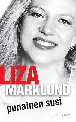 Marklund, Liza - Punainen susi, e-kirja