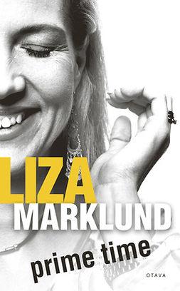 Marklund, Liza - Prime time, e-kirja